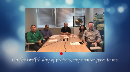 "Blue background with picture of 5 people. ""On the 12th day of projects my mentor gave to me."""