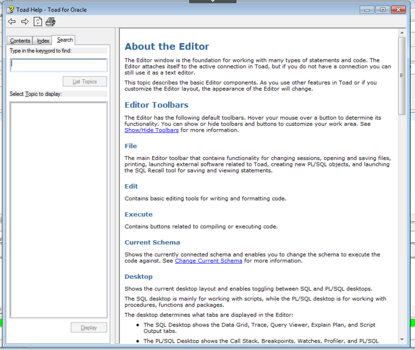 Figure 1. Pressing F1 from the Editor window provides Editor help.