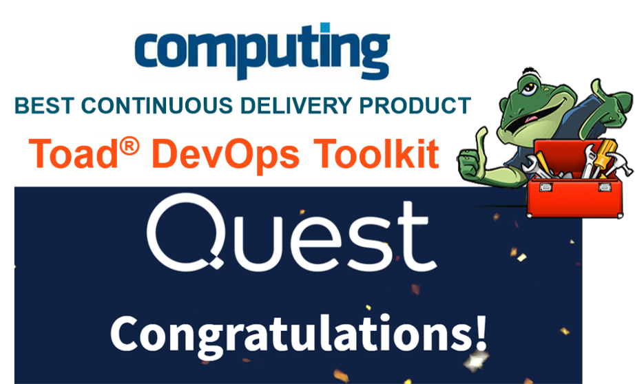 Toad does it again -- best database devops! Toad Devops Toolkit wins Best Continuous Delivery product award from Computing.