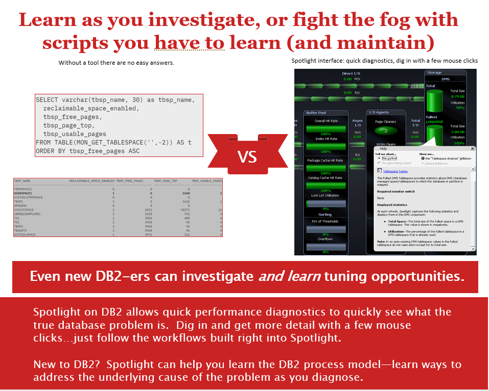 Screen shot comparison, text, Even new DB2-ers can investigate and learn tuning opportunities.