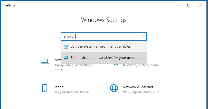 "You can also go into Windows Settings and search for ""Environment Variables."""