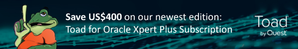 Buy Toad for Oracle Xpert Plus Subscription Edition for same price as Oracle Pro DB Admin Subscription Edition, save $400 USD