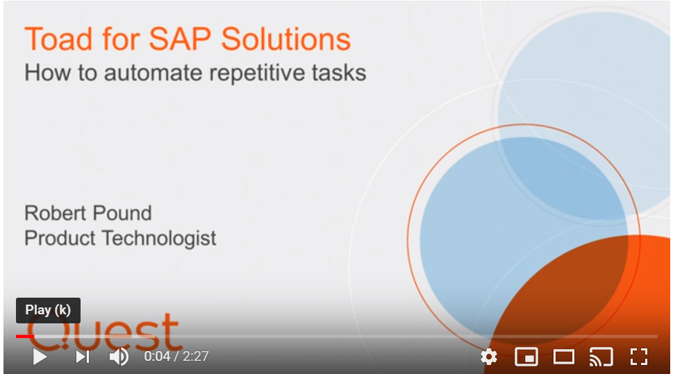 How to automate repetitive tasks - Toad for SAP