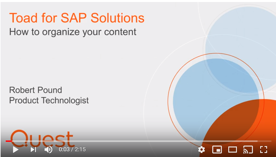 How to organize your content - Toad for SAP