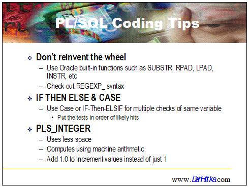 Oracle PL/SQL Performance Tips - Coding Best Practices - Part 8