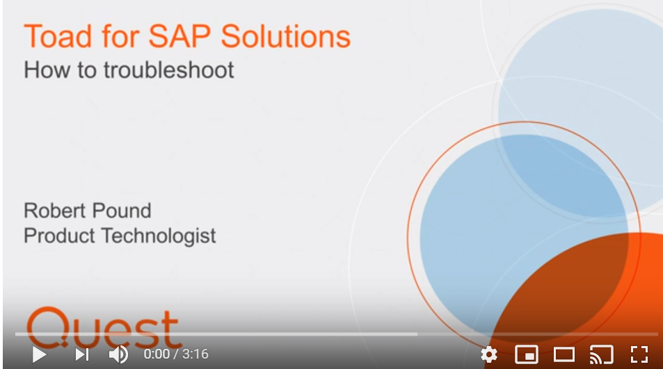 how to troubleshoot - Toad for SAP